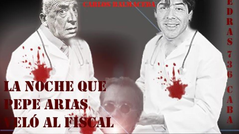 """Un """"acto intimidatorio"""" ante una obra de humor sobre Nisman Cinco policías fueron al teatro a pedir el guion de """"La noche en que Pepe Arias veló al fiscal"""""""