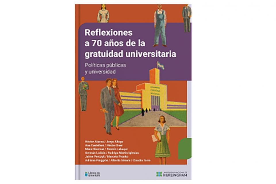 """Resultado de imagen de Reflexiones a 70 años de la gratuidad universitaria"""""""